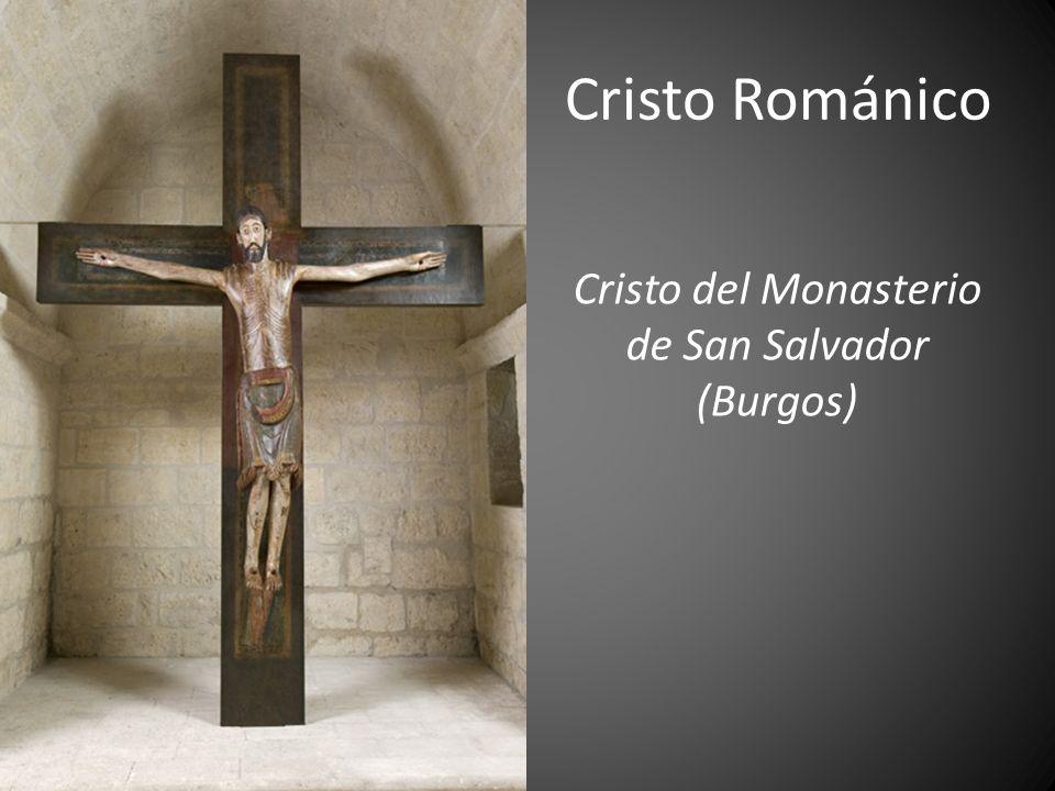 Cristo del Monasterio de San Salvador (Burgos) Cristo Románico
