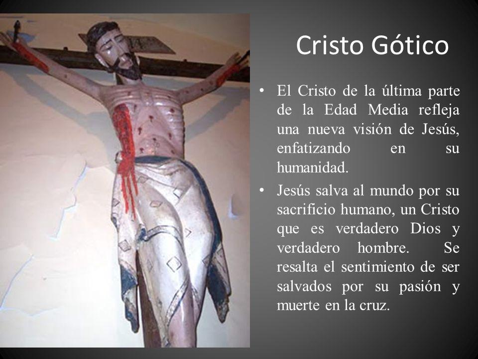 El Cristo de la última parte de la Edad Media refleja una nueva visión de Jesús, enfatizando en su humanidad.