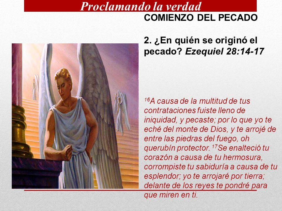 COMIENZO DEL PECADO 2.¿En quién se originó el pecado.