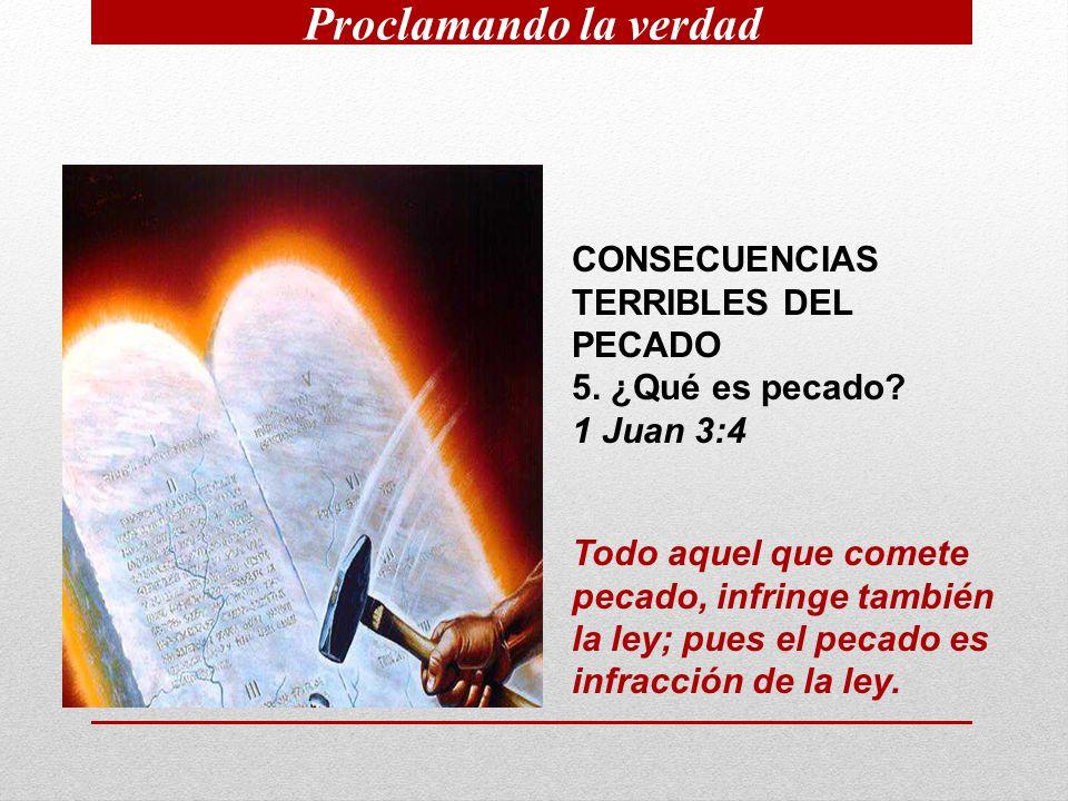CONSECUENCIAS TERRIBLES DEL PECADO 5.¿Qué es pecado.