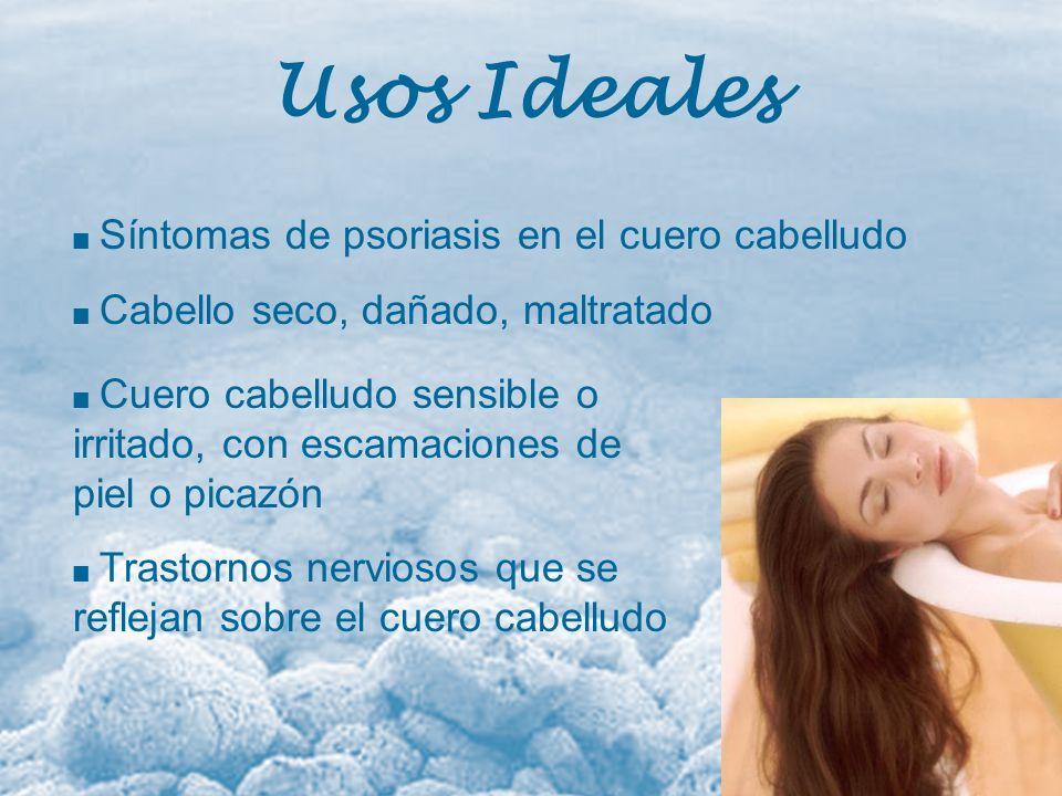 Usos Ideales Síntomas de psoriasis en el cuero cabelludo Cabello seco, dañado, maltratado Cuero cabelludo sensible o irritado, con escamaciones de pie