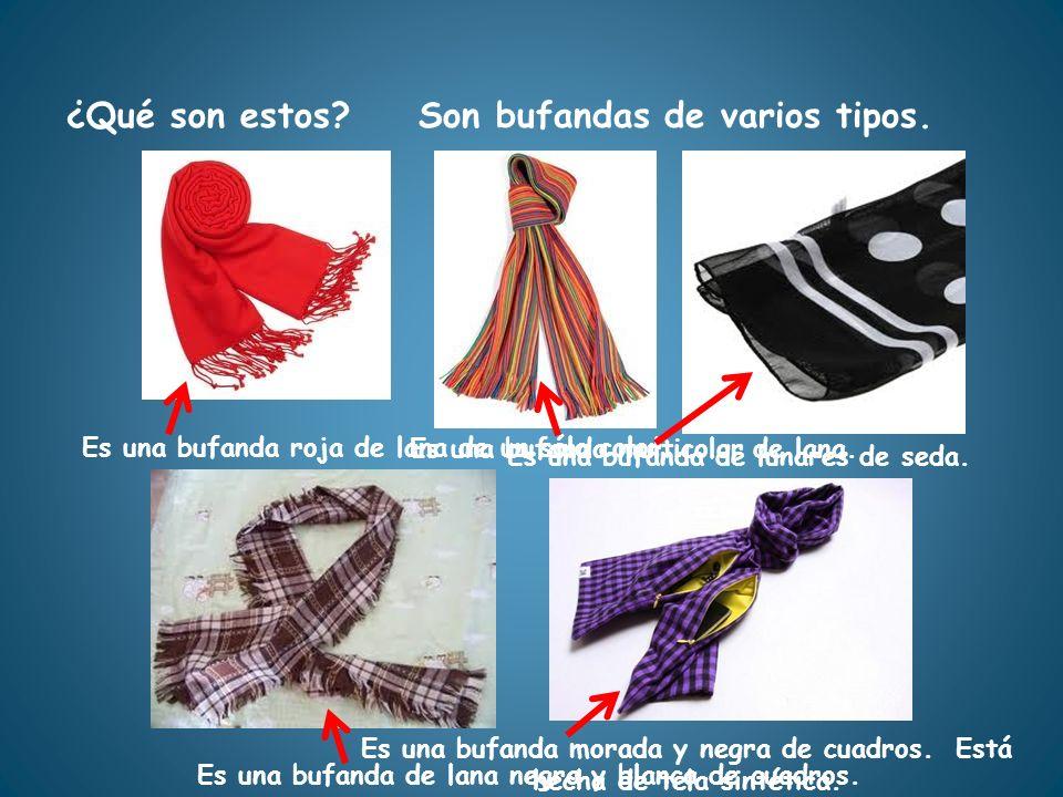 Es una bufanda roja de lana de un sólo color.. ¿Qué son estos?Son bufandas de varios tipos. Es una bufanda multicolor de lana. Es una bufanda de lunar