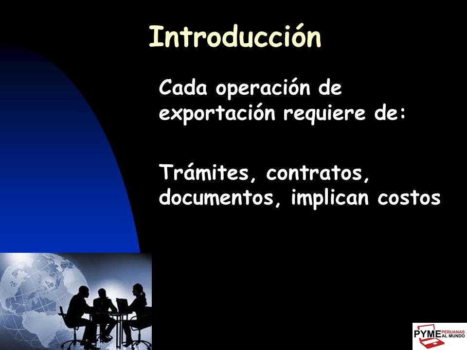 Introducción Pregunta frecuente del empresario exportador: ¿Cuál es el precio de exportación para mi producto?