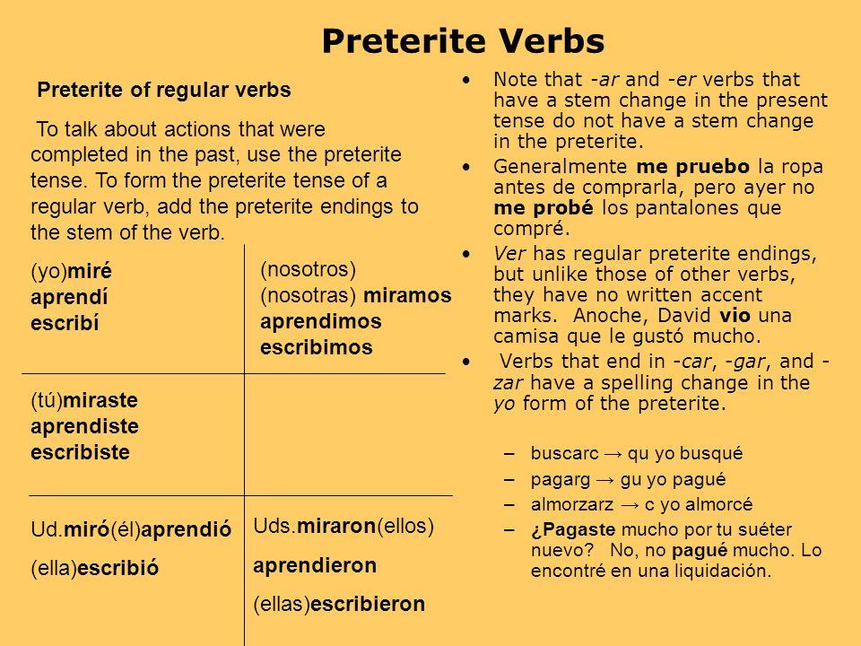-ar -er -ir Preterite Endings:Words in the past: