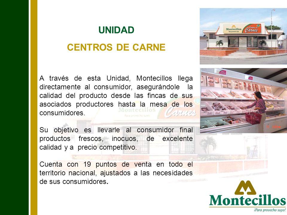 A través de esta Unidad, Montecillos llega directamente al consumidor, asegurándole la calidad del producto desde las fincas de sus asociados producto