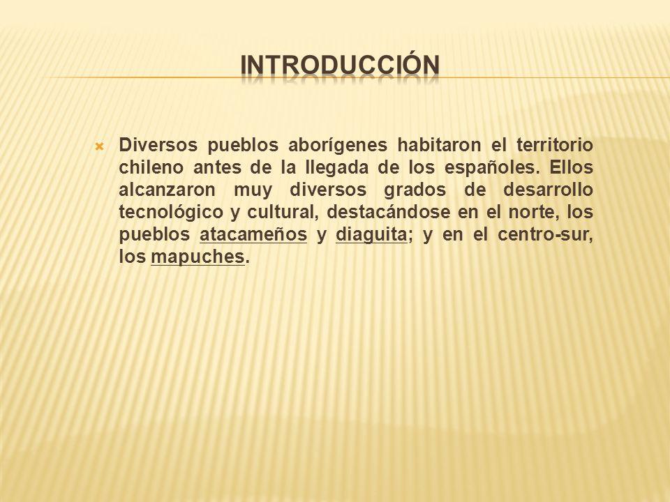 Diversos pueblos aborígenes habitaron el territorio chileno antes de la llegada de los españoles.