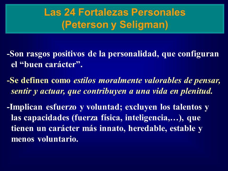-Son rasgos positivos de la personalidad, que configuran el buen carácter. -Se definen como estilos moralmente valorables de pensar, sentir y actuar,