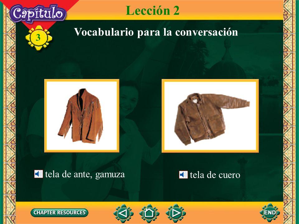 3 Lección 2 Vocabulario para la conversación tela de punto tela de dénim