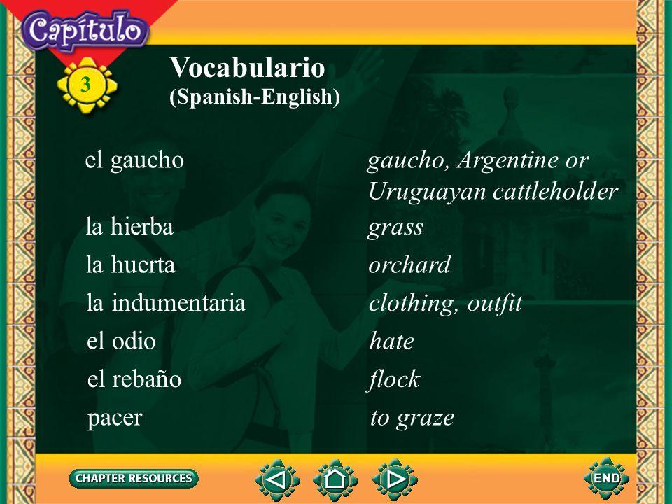 3 Vocabulario belicoso(a)aggressive, warlike (Spanish-English) borrascoso(a)stormy dulcesweet marino(a)marine, sea (adj.) pacífico(a)pacific la ganaderíacattle el ganadocattle
