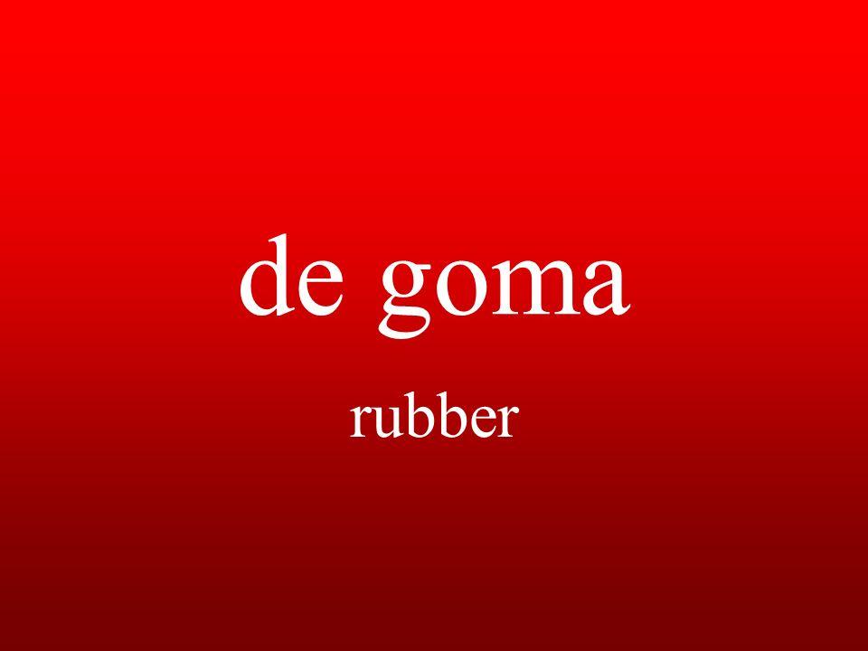 de goma rubber