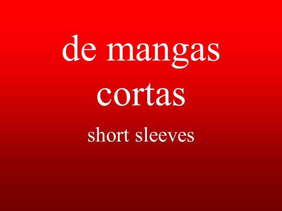de mangas cortas short sleeves