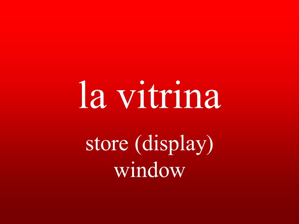 la vitrina store (display) window