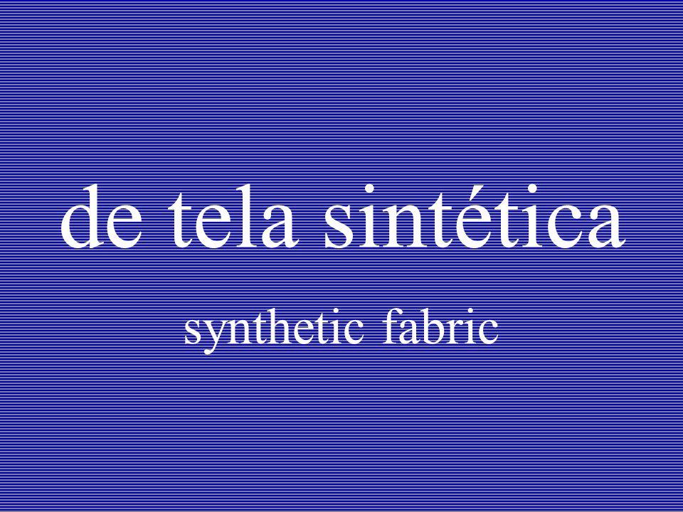 de tela sintética synthetic fabric