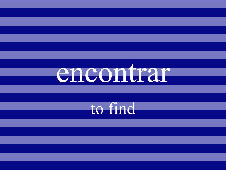 encontrar to find
