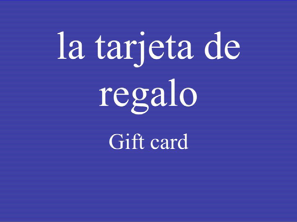 la tarjeta de regalo Gift card
