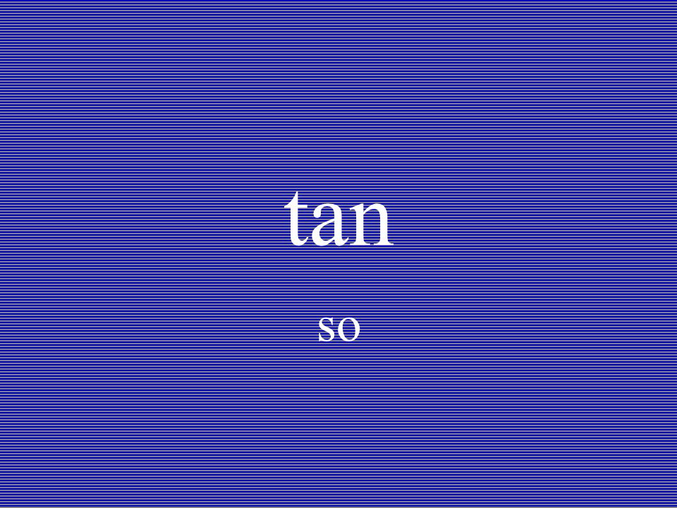 tan so