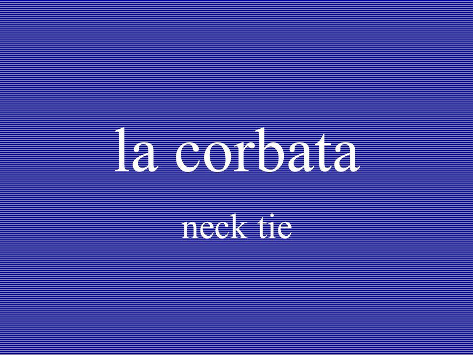 la corbata neck tie
