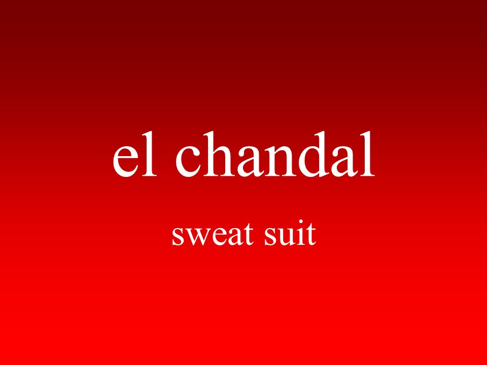 el chandal sweat suit