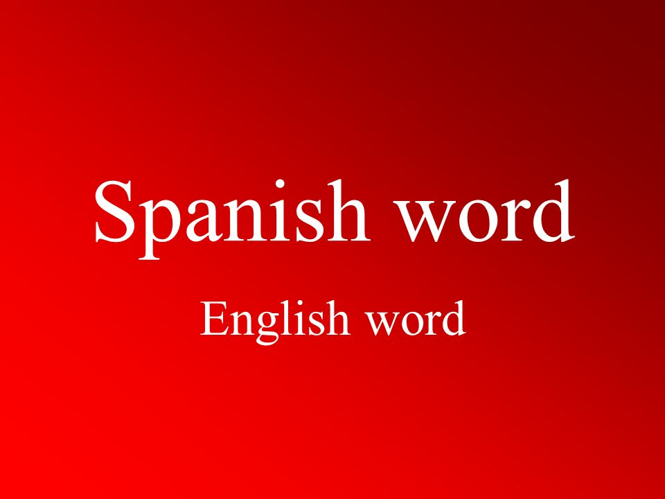 Spanish word English word