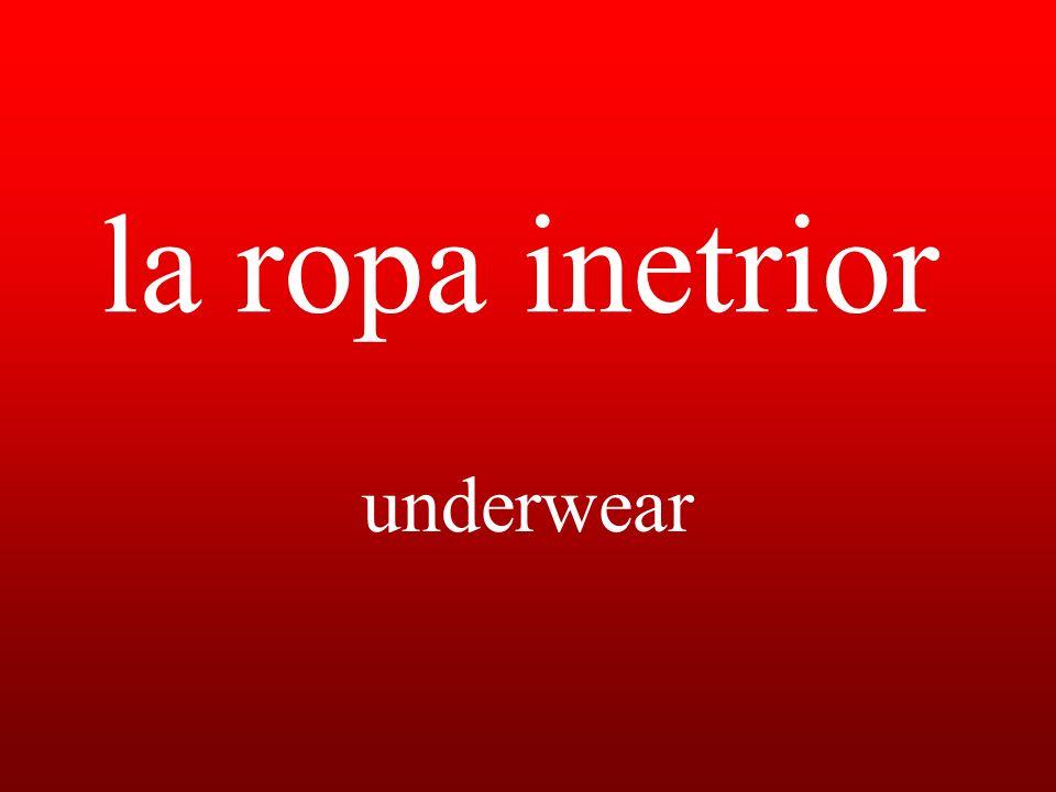 la ropa inetrior underwear