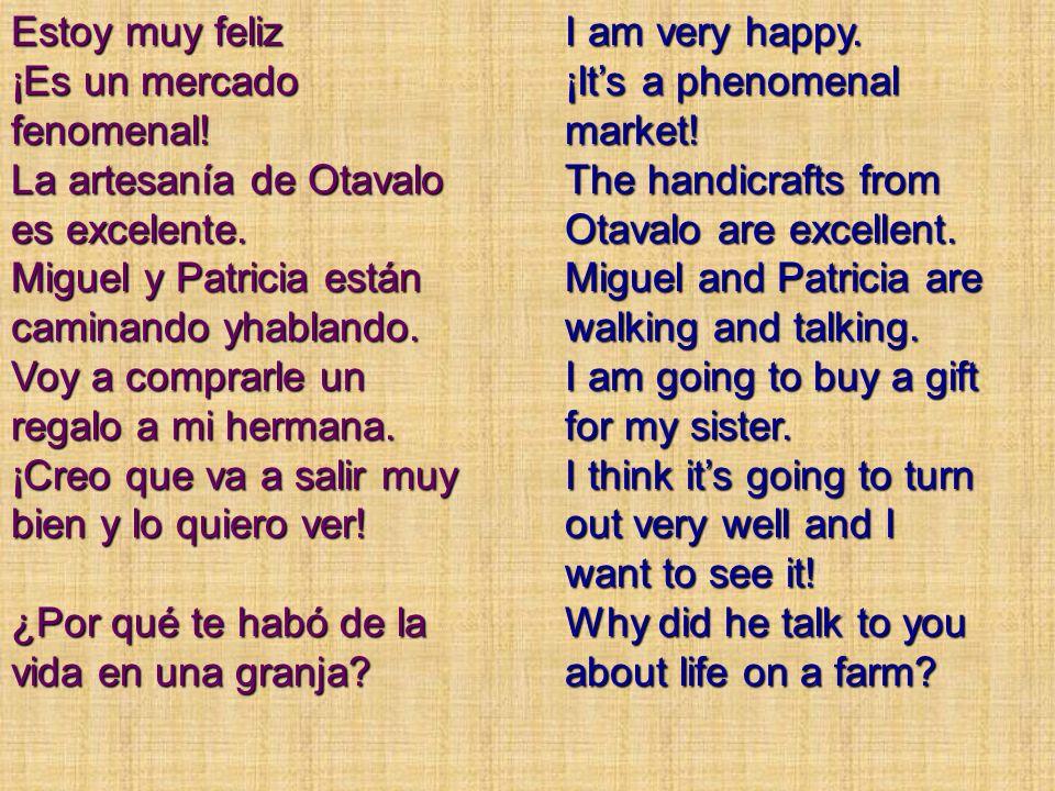 Estoy muy feliz ¡Es un mercado fenomenal.La artesanía de Otavalo es excelente.