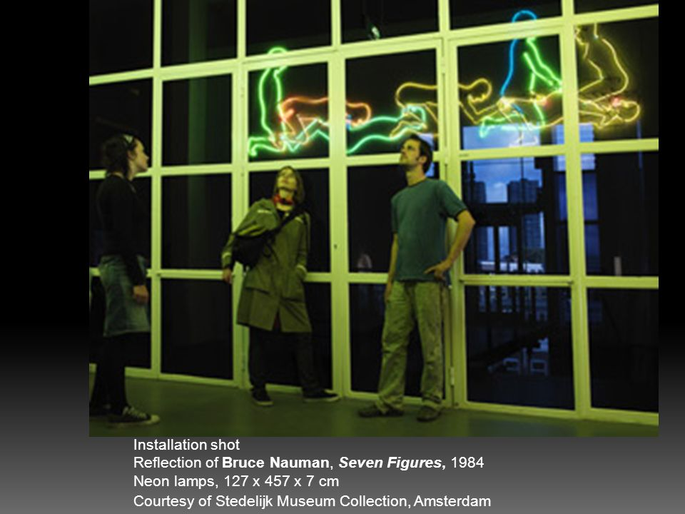 Installation shot Reflection of Bruce Nauman, Seven Figures, 1984 Neon lamps, 127 x 457 x 7 cm Courtesy of Stedelijk Museum Collection, Amsterdam