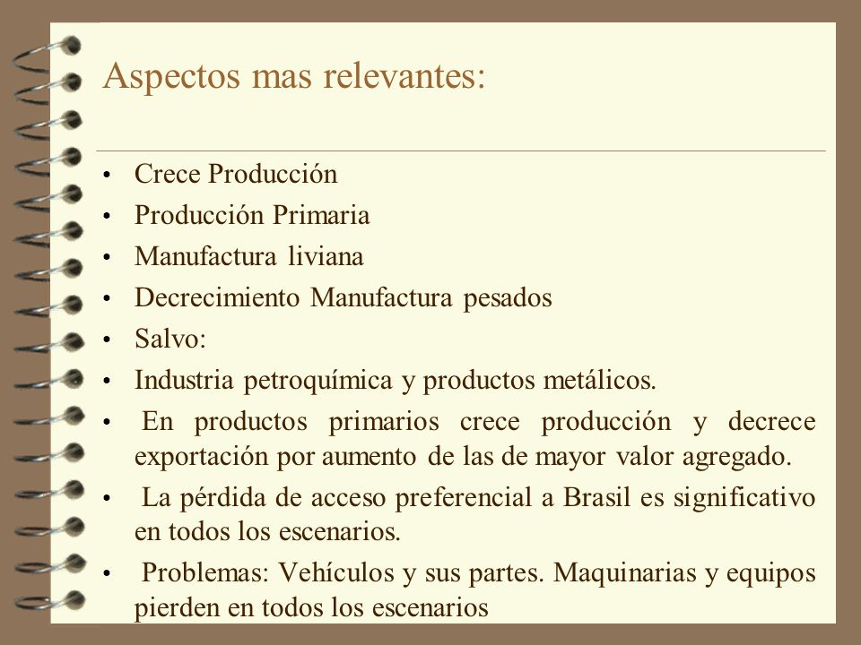 Cambios en las participaciones relativas en el comercio argentino ( tomando escenario UE+ALCA) Actual Posterior % % Brasil 30 14 USA 8 15 Unión Europea 16 32 Aspectos mas relevantes (2)