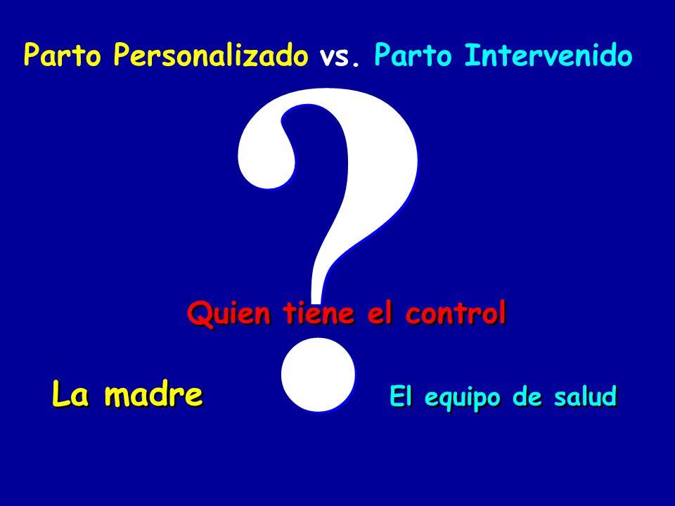 Parto Personalizado vs.
