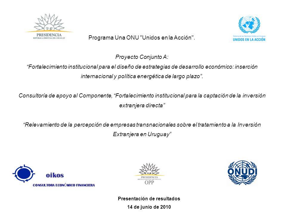 oikos CONSULTORA ECON Ó MICO FINANCIERA Programa Una ONU Unidos en la Acción .