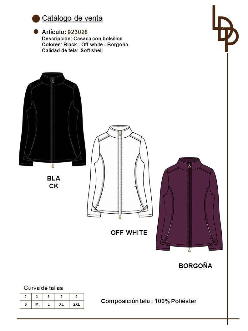 Catálogo de venta Artículo: 923028 Descripción: Casaca con bolsillos Colores: Black - Off white - Borgoña Calidad de tela: Soft shell Curva de tallas Composición tela : 100% Poliéster 23332 SMLXL2XL BLA CK OFF WHITE BORGOÑA