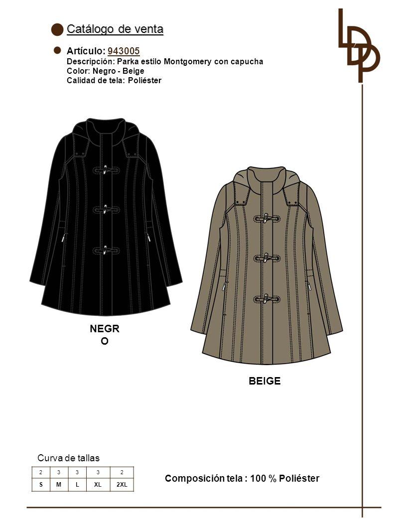 Catálogo de venta Artículo: 943005 Descripción: Parka estilo Montgomery con capucha Color: Negro - Beige Calidad de tela: Poliéster Curva de tallas 23332 SMLXL2XL Composición tela : 100 % Poliéster NEGR O BEIGE