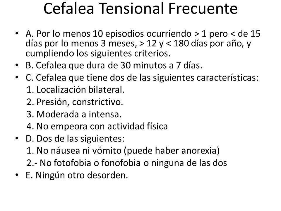 Cefalea Tensional Frecuente A.