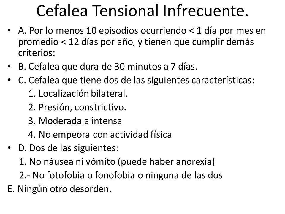 Cefalea Tensional Infrecuente.A.