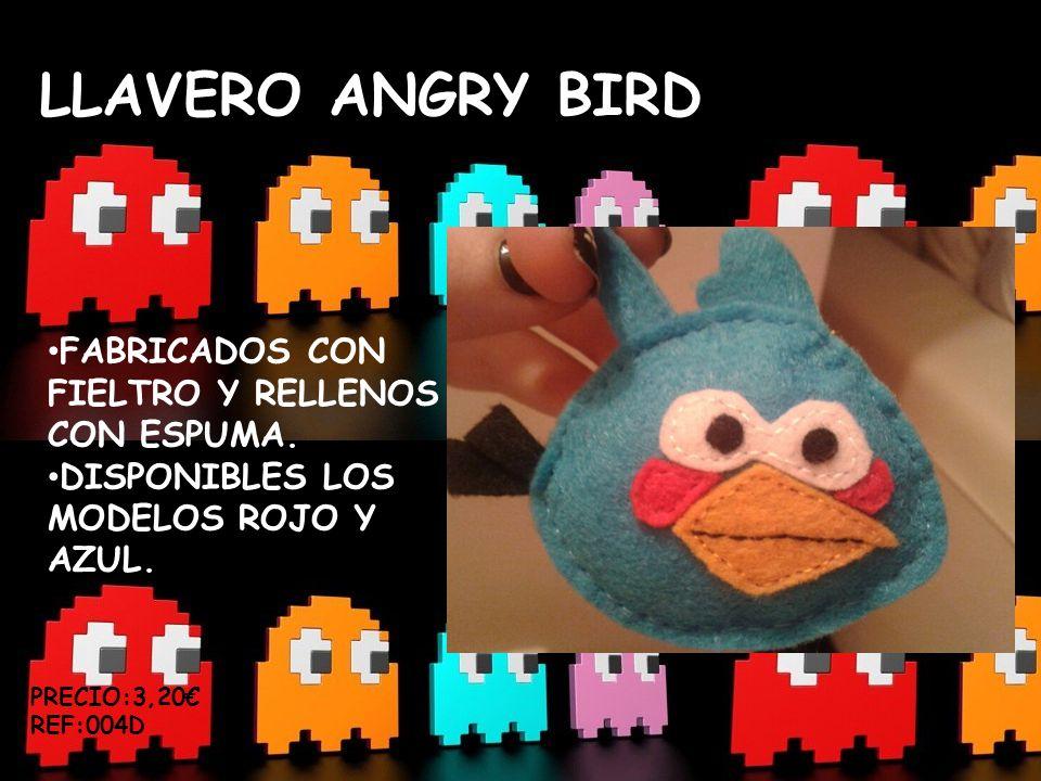 LLAVERO ANGRY BIRD FABRICADOS CON FIELTRO Y RELLENOS CON ESPUMA. DISPONIBLES LOS MODELOS ROJO Y AZUL. PRECIO:3,20 REF:004D