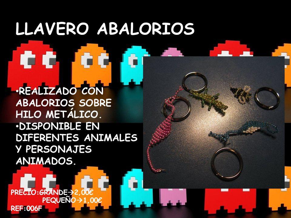 LLAVERO ABALORIOS REALIZADO CON ABALORIOS SOBRE HILO METÁLICO. DISPONIBLE EN DIFERENTES ANIMALES Y PERSONAJES ANIMADOS. PRECIO:GRANDE 2,00 PEQUEÑO 1,0
