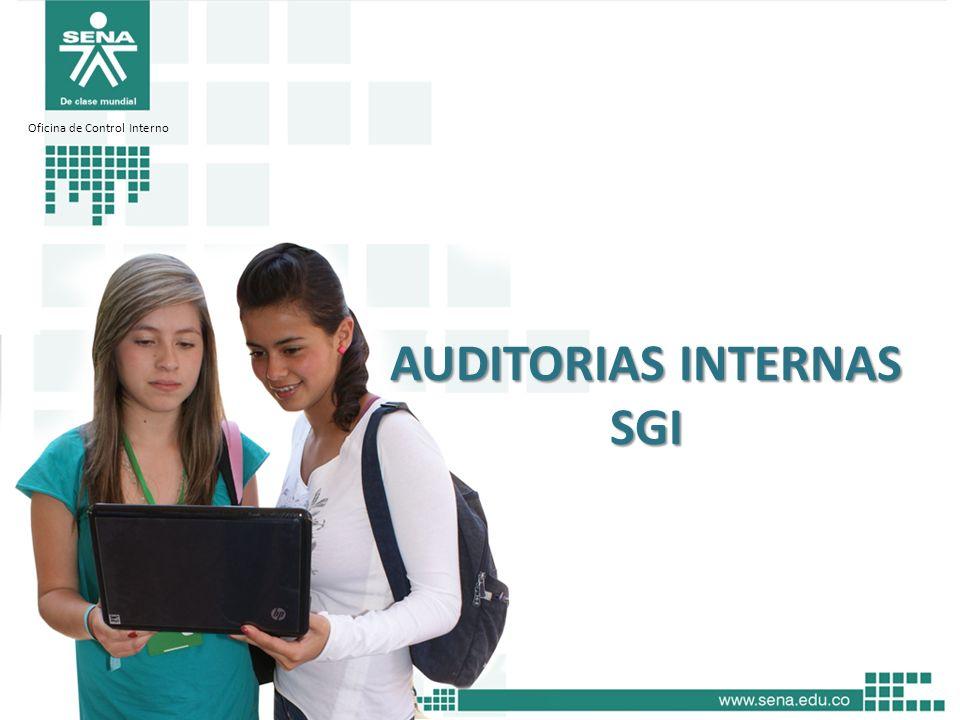 AUDITORIAS INTERNAS SGI Oficina de Control Interno