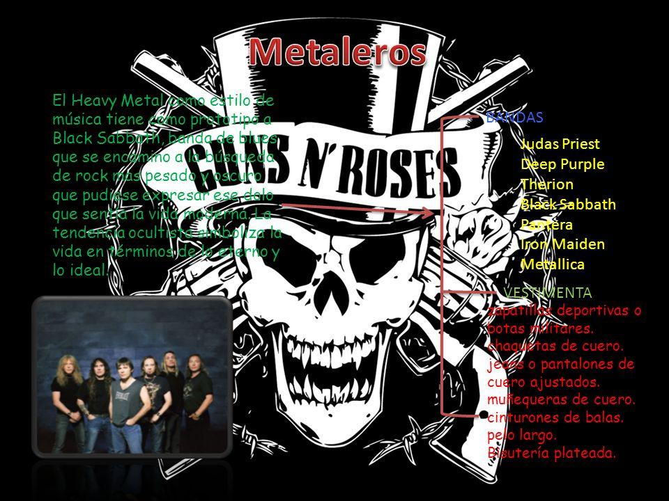 El Heavy Metal como estilo de música tiene como prototipo a Black Sabbath, banda de blues que se encamino a la búsqueda de rock mas pesado y oscuro qu
