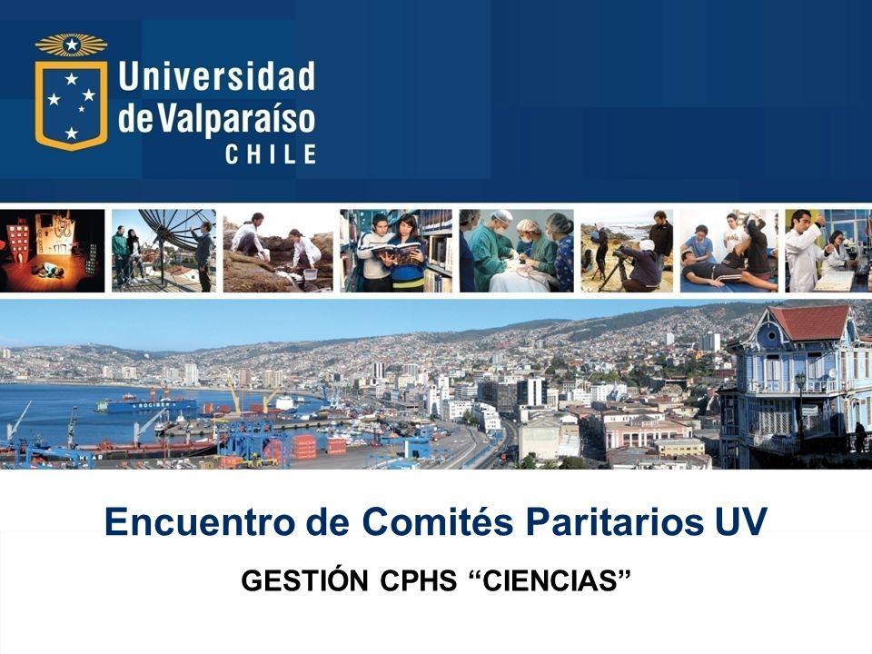 Encuentro de Comités Paritarios UV GESTIÓN CPHS CIENCIAS
