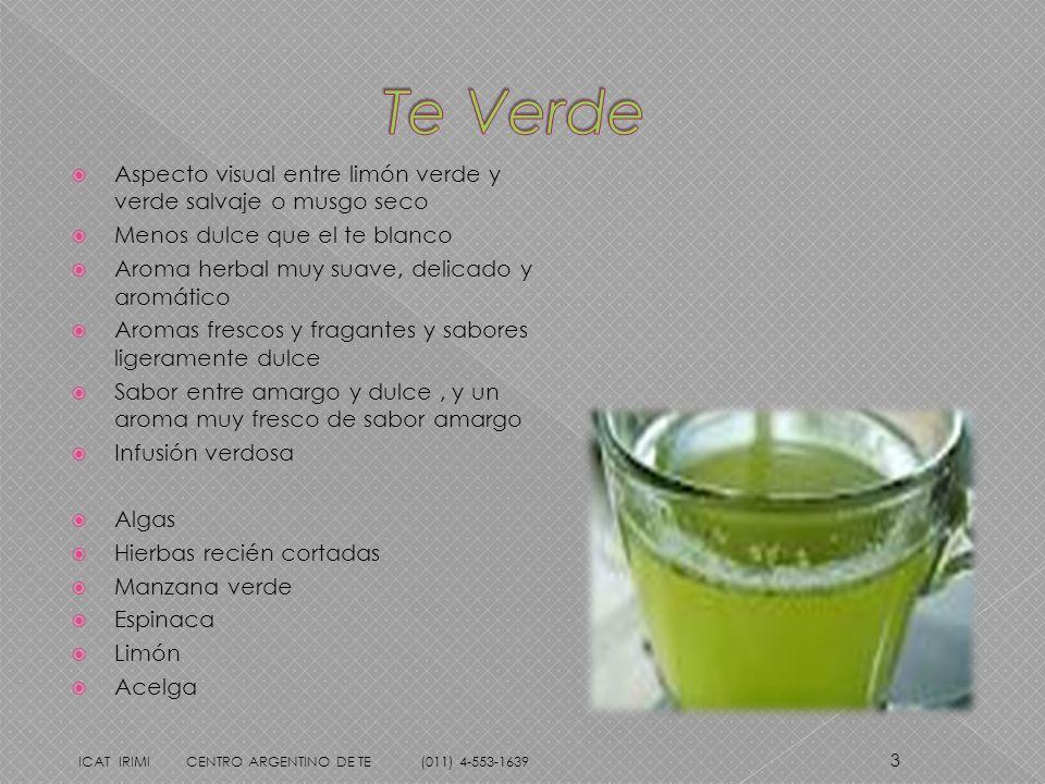 Aspecto visual entre limón verde y verde salvaje o musgo seco Menos dulce que el te blanco Aroma herbal muy suave, delicado y aromático Aromas frescos
