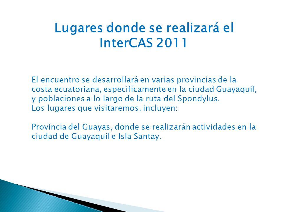 Ciudad de Guayaquil: En Guayaquil, los participantes serán hospedados en casas de estudiantes de colegios IB.