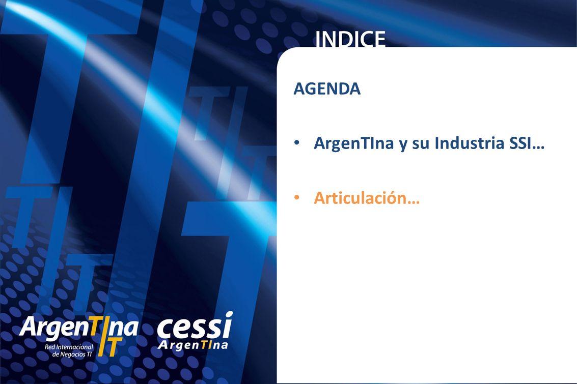 AGENDA ArgenTIna y su Industria SSI… Articulación…