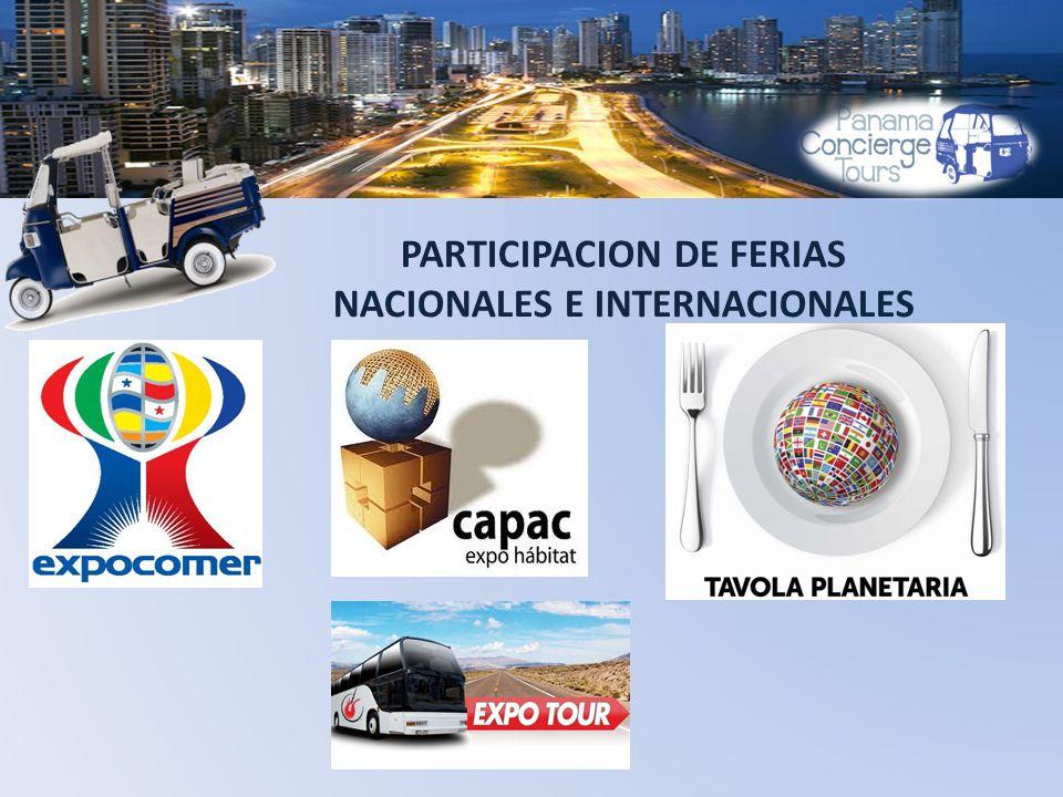 PARTICIPACION DE FERIAS NACIONALES E INTERNACIONALES