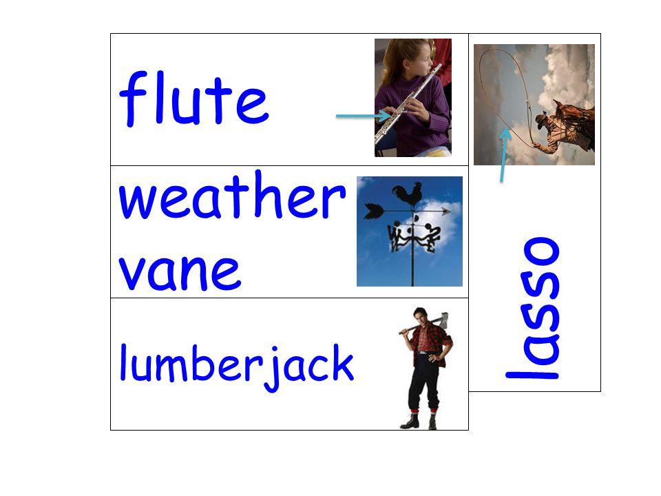 weather vane lasso lumberjack flute