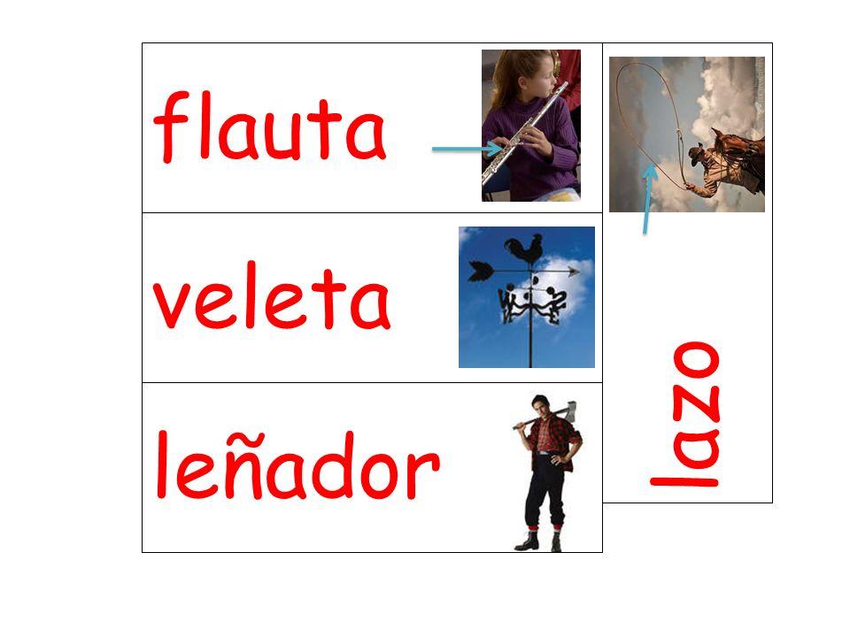 veleta lazo leñador flauta