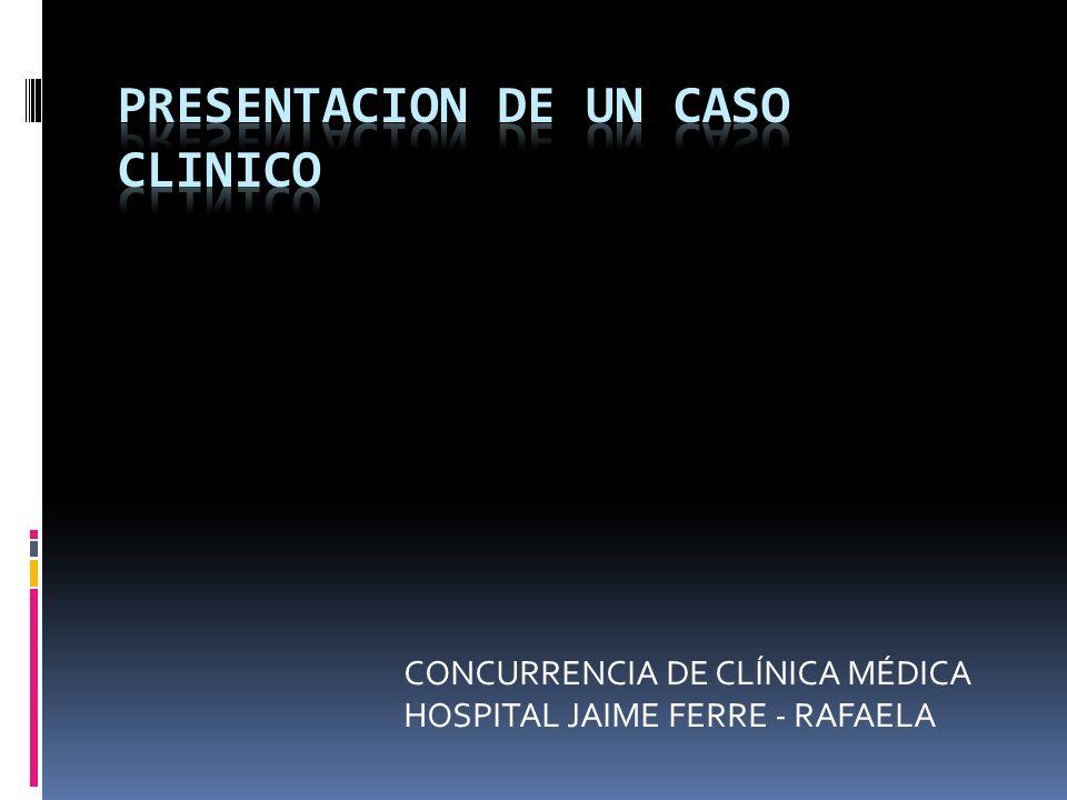 CONCURRENCIA DE CLÍNICA MÉDICA HOSPITAL JAIME FERRE - RAFAELA