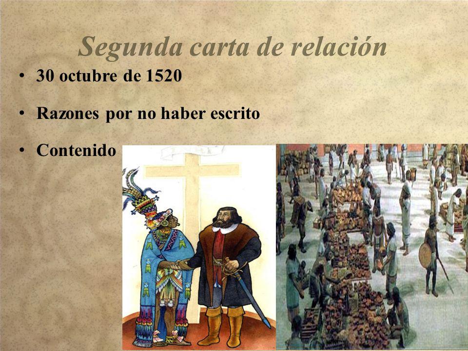 30 octubre de 1520 Razones por no haber escrito Contenido