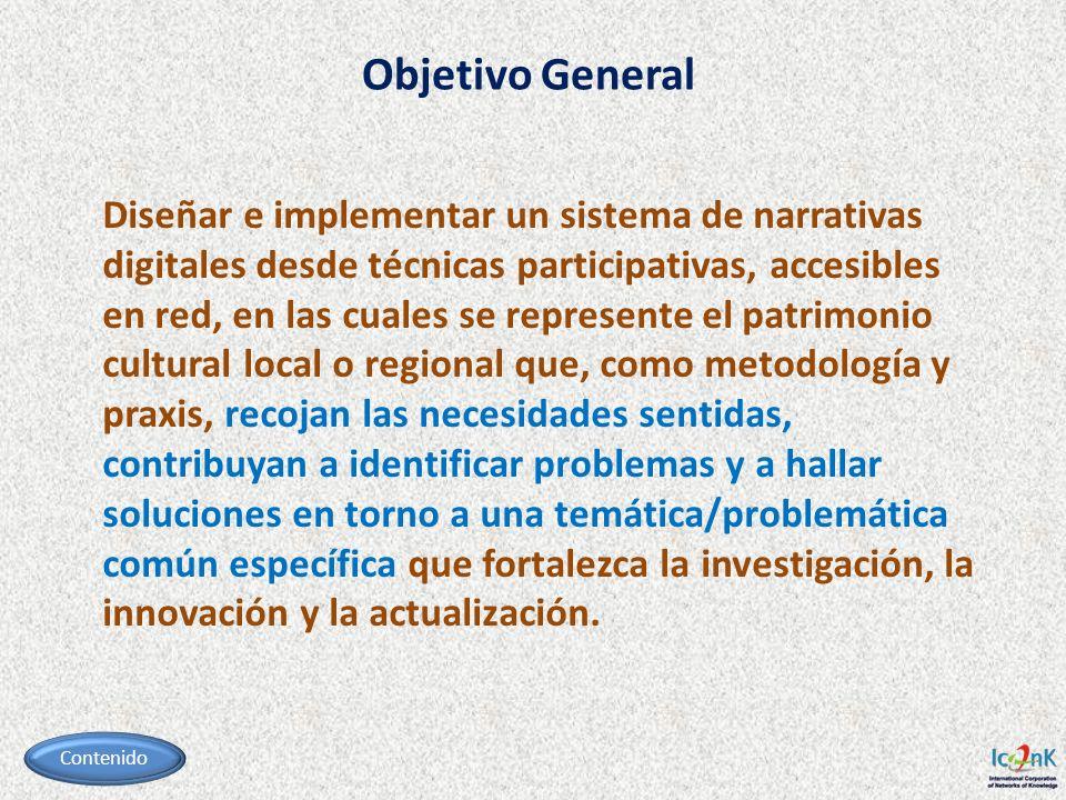 Diseñar e implementar un sistema de narrativas digitales desde técnicas participativas, accesibles en red, en las cuales se represente el patrimonio c