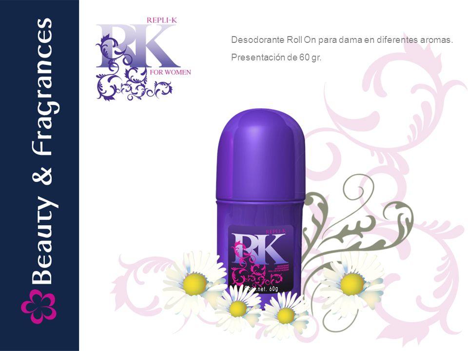 Desodorante Roll On para dama en diferentes aromas. Presentación de 60 gr.
