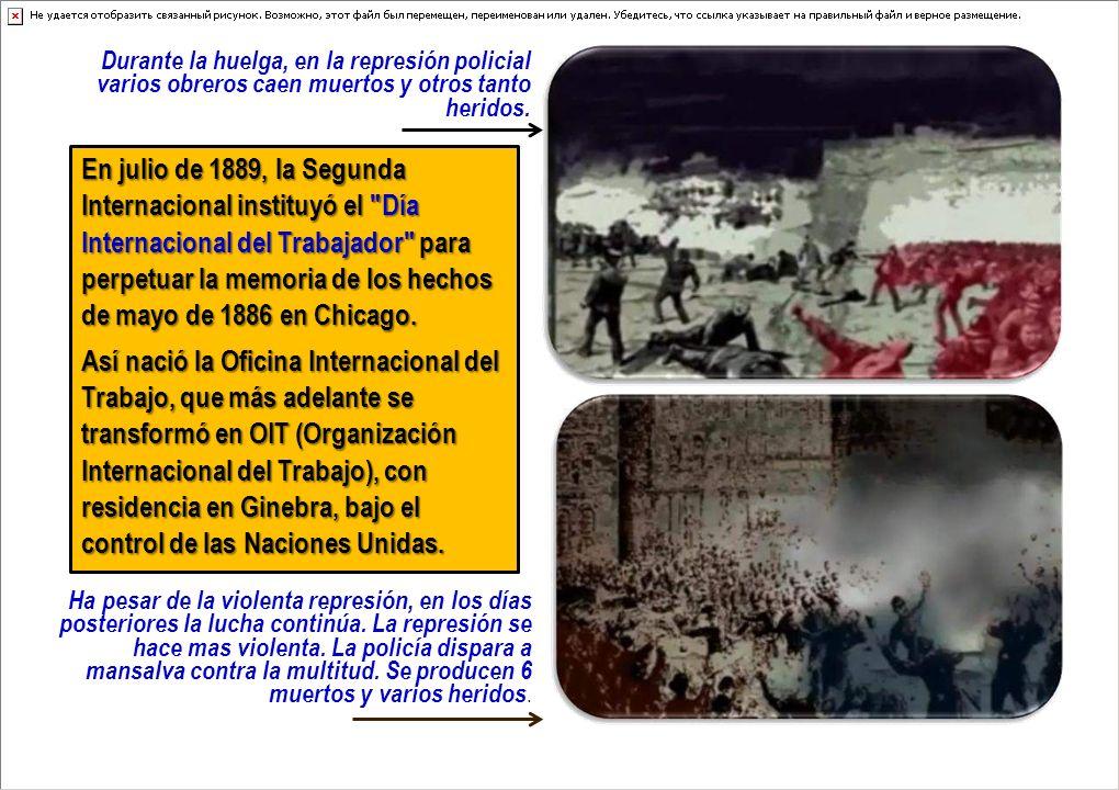Durante la huelga, en la represión policial varios obreros caen muertos y otros tanto heridos.