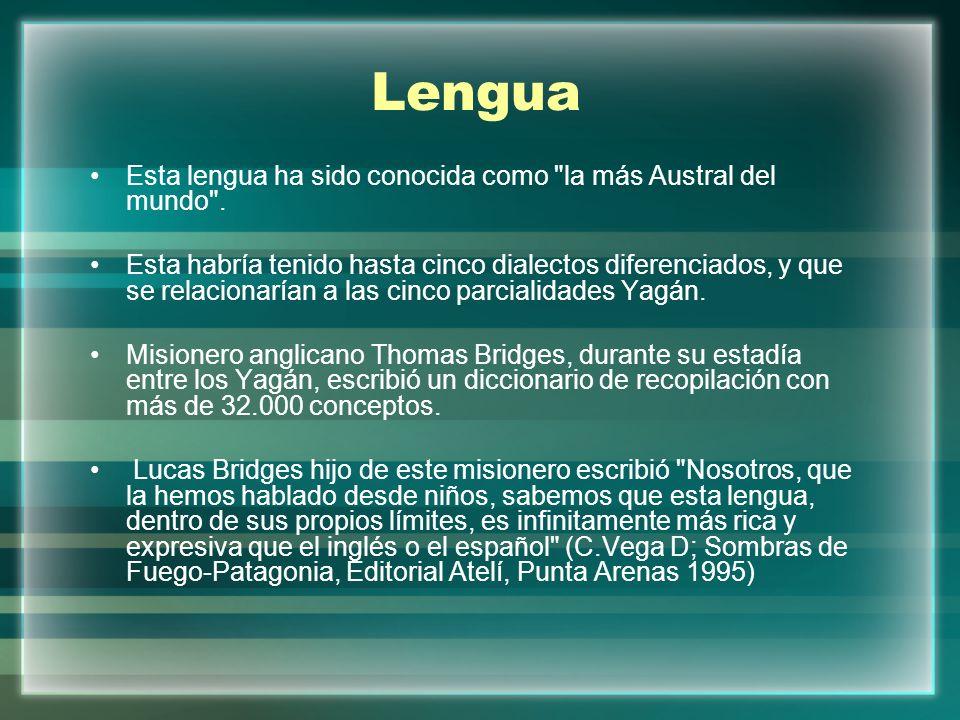 Lengua Esta lengua ha sido conocida como
